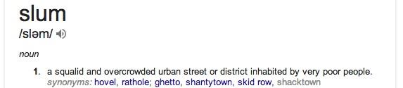 """""""Slum"""" per Google"""