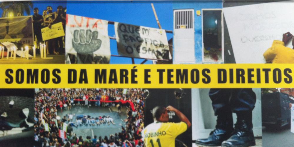 Cartaz do movimento pelos direitos de moradores da Maré