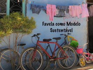 Favela Como Modelo Sustentável