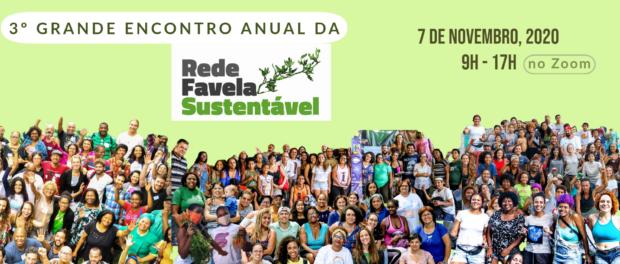 3º Grande Encontro Rede Favela Sustentável 2020.