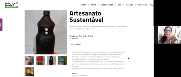 Ana Félix falando de seu projeto MALOCA e divulgando os produtos de artesanato de sua comunidade, o Pantanal, divulgados pelo Catálogo Rede Favela Sustentável.