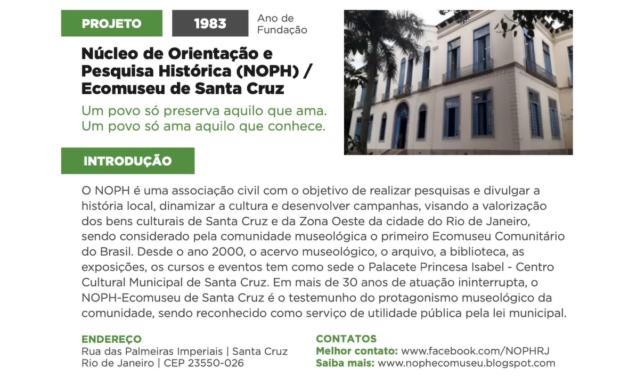 Perfil do Núcleo de Pesquisa e Orientação Histórica (NOPH) de Santa Cruz no Guia de Museus e Memórias da Rede Favela Sustentável.