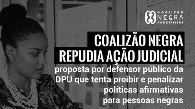 Banner de campanha da Coalização Negra por Direitos em garantia das políticas afirmativas.