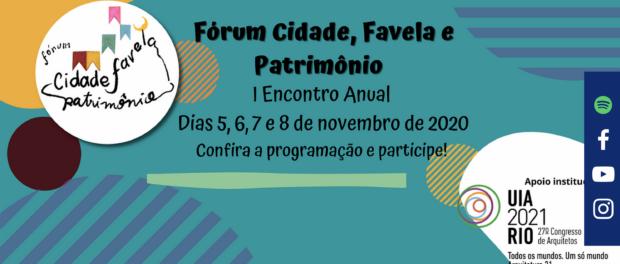 Anúncio do Encontro Anual do Fórum Cidade, Favela e Patrimônio