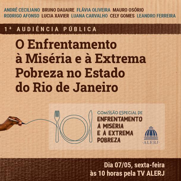 'Enfrentando a Miséria e a Extrema Pobreza no estado do Rio de Janeiro' é a primeira de uma série de audiências públicas da Comissão Especial de Combate à Miséria da ALERJ.