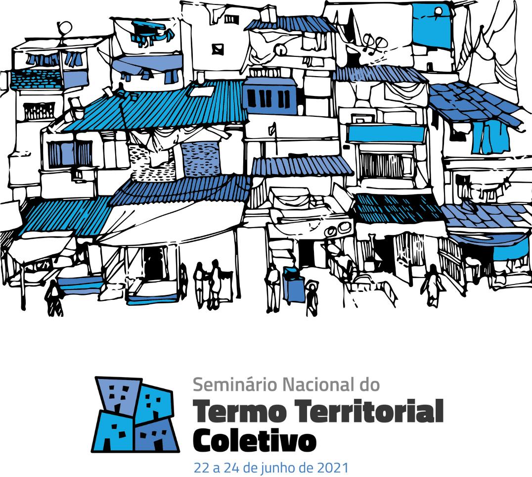 Arte do Seminário Nacional do Termo Territorial Coletivo, entre 22 e 24 de Junho de 2021, realizado pela Comunidades Catalisadoras (ComCat).