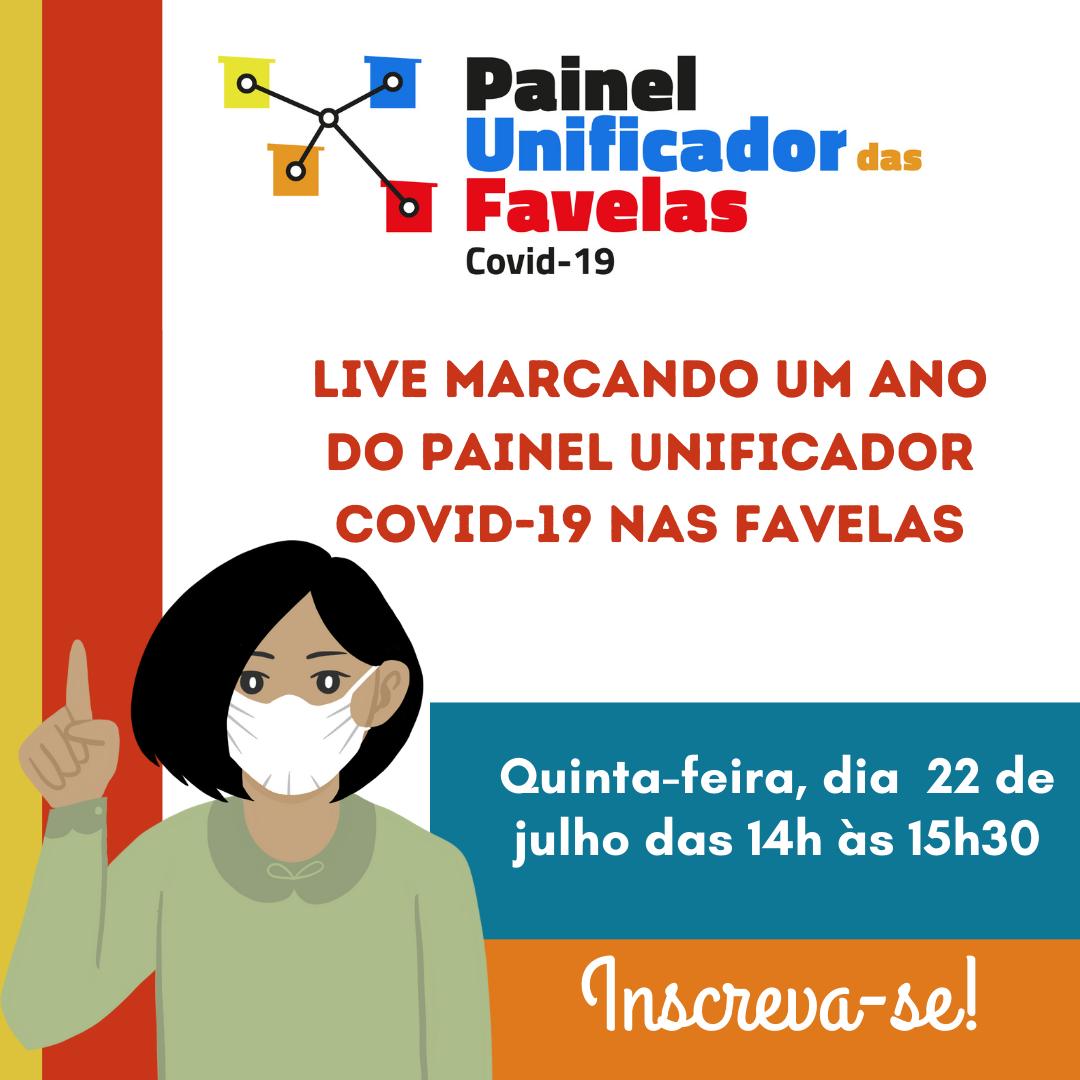 Divulgação da Live marcando um ano do Painel Univifcar Covid-19 nas Favelas